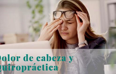 dolores de cabeza y quiropráctico